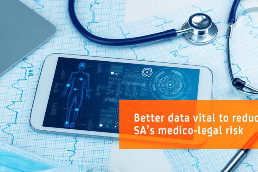 Better data vital to reduce SA's medico-legal risk